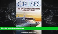 Enjoyed Read Cruises: Top Tips And Tricks For Planning Your First Cruise (Cruises, Travel, General