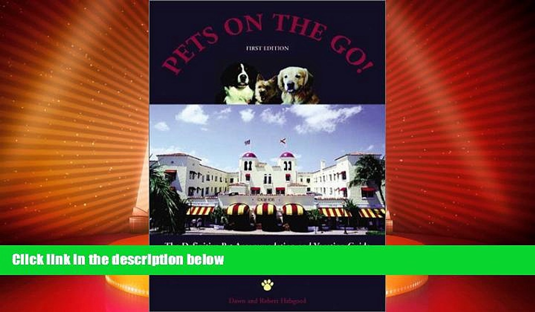 Enjoyed Read Pets on the Go: The Definitive Pet Accommodation and Vacation Guide (On the Road