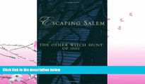 different   Escaping Salem: The Other Witch Hunt of 1692 (New Narratives in American History)