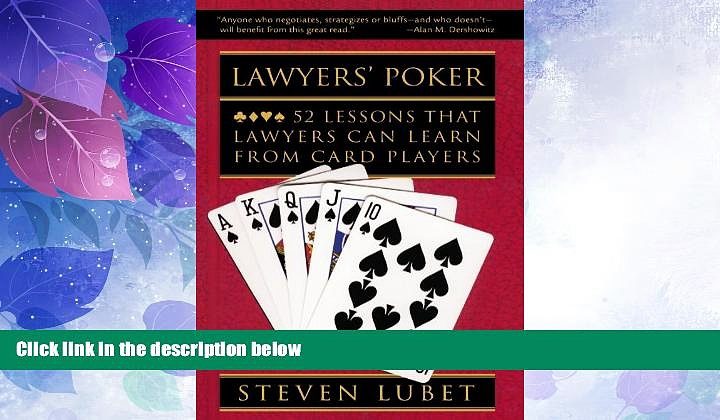 Big Deals  Lawyers  Poker: 52 Lessons that Lawyers Can Learn from Card Players  Best Seller Books
