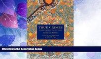 different   True Crimes in Eighteenth-Century China: Twenty Case Histories (Asian Law Series)