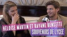 Rayane Bensetti et Héloïse Martin : leurs meilleurs (et pires) souvenirs de lycée