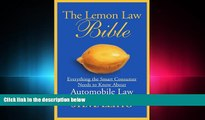 different   The Lemon Law Bible: Everything the Smart Consumer Needs to Know About Automobile Law
