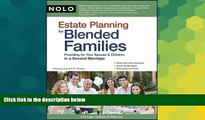 READ FULL  Estate Planning for Blended Families: Providing for Your Spouse   Children in a Second