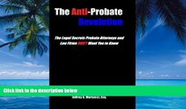 Books to Read  The Anti-Probate Revolution: The Legal Secrets Probate Attorneys And Law Firms DON