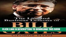 [EBOOK] DOWNLOAD Bill Gates: The Life and Business Lessons of Bill Gates GET NOW