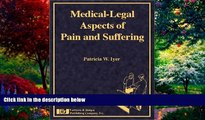 Big Deals  Medical-Legal Aspects of Pain and Suffering  Full Ebooks Best Seller
