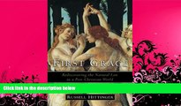 read here  The First Grace: Rediscovering the Natural Law in a Post-Christian World