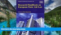 Must Have  Research Handbook on European State Aid Law (Research Handbooks in European Law