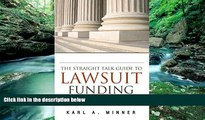 Books to Read  The Straight Talk Guide to Lawsuit Funding: An Introduction to Personal Injury