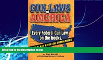 Books to Read  Gun Laws of America: Every Federal Gun Law on the Books!  Full Ebooks Most Wanted
