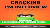 [PDF] Cracking the PM Interview: How to Land a Product Manager Job in Technology Full Collection