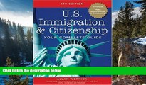 READ NOW  U.S. Immigration and Citizenship: Your Complete Guide (U.S. Immigration   Citizenship)