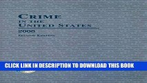 [PDF] Crime in the United States 2008: Uniform Crime Reports Full Online