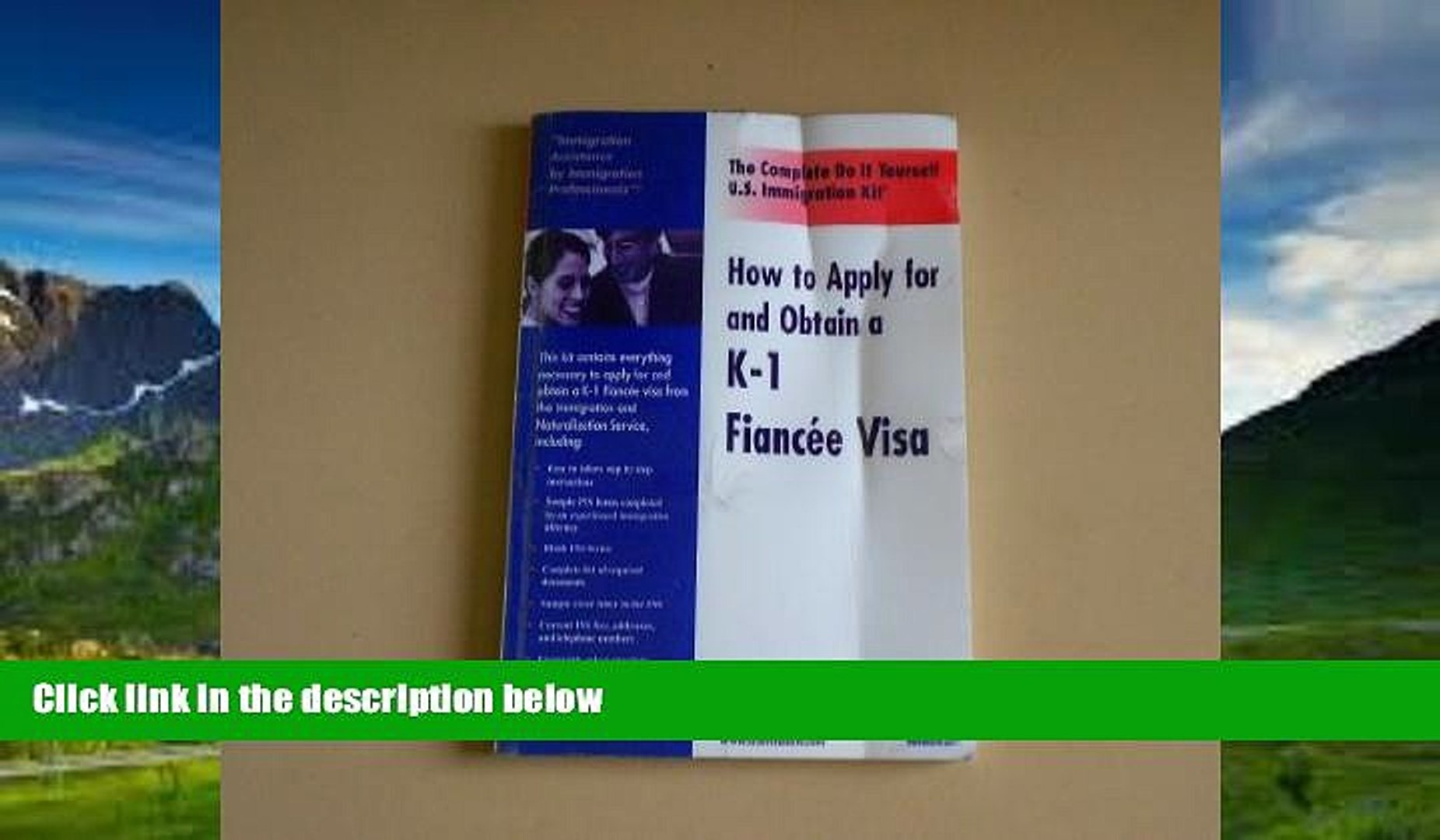 Books to Read  How to apply for and obtain a K-1 Fiancee (Fiancée) Visa - The Complete Do it