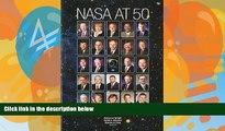 Big Deals  Nasa At 50  Interviews With Nasa s Senior Leadership (NASA History)  Best Seller Books
