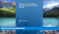 Books to Read  Indigenous Knowledge, Ecology, and Evolutionary Biology (Indigenous Peoples and