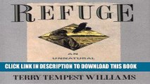 [Free Read] Refuge: An Unnatural History of Family and Place Free Online