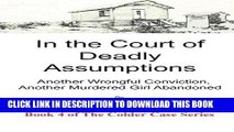 [PDF] In the Court of Deadly Assumptions: Another Wrongful Conviction, Another Murdered Girl