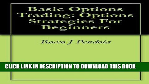 [Free Read] Basic Options Trading: Options Strategies For Beginners Free Online