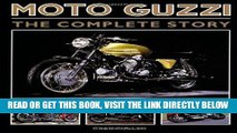 [DOWNLOAD] PDF Moto Guzzi: The Complete Story (Crowood Motoclassics) New BEST SELLER