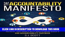 [DOWNLOAD] PDF BOOK The Accountability Manifesto: How Accountability Helps You Stick to Goals New