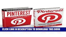 Read Now Pinterest Box Set: How To Use Pinterest For Business And Pleasure - The Ultimate