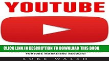 Read Now YouTube: YouTube For Beginners - How To Make A YouTube Channel, Build Your Audience And