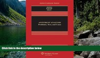 Big Deals  Antitrust Analysis: Problems, Text, and Cases, Seventh Edition (Aspen Casebook)  Best