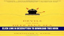 [DOWNLOAD] PDF BOOK Devils on the Deep Blue Sea: The Dreams, Schemes, and Showdowns That Built