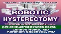 Best Seller Robotic Hysterectomy: The da Vinci Robotic Surgery System Free Read