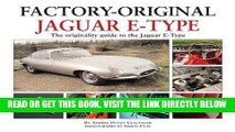 [DOWNLOAD] PDF Jaguar E-Type: The Originality Guide to the Jaguar E-Type  (Factory-Original)
