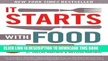 Best Seller It Starts With Food: Discover the Whole30 and Change Your Life in Unexpected Ways Free
