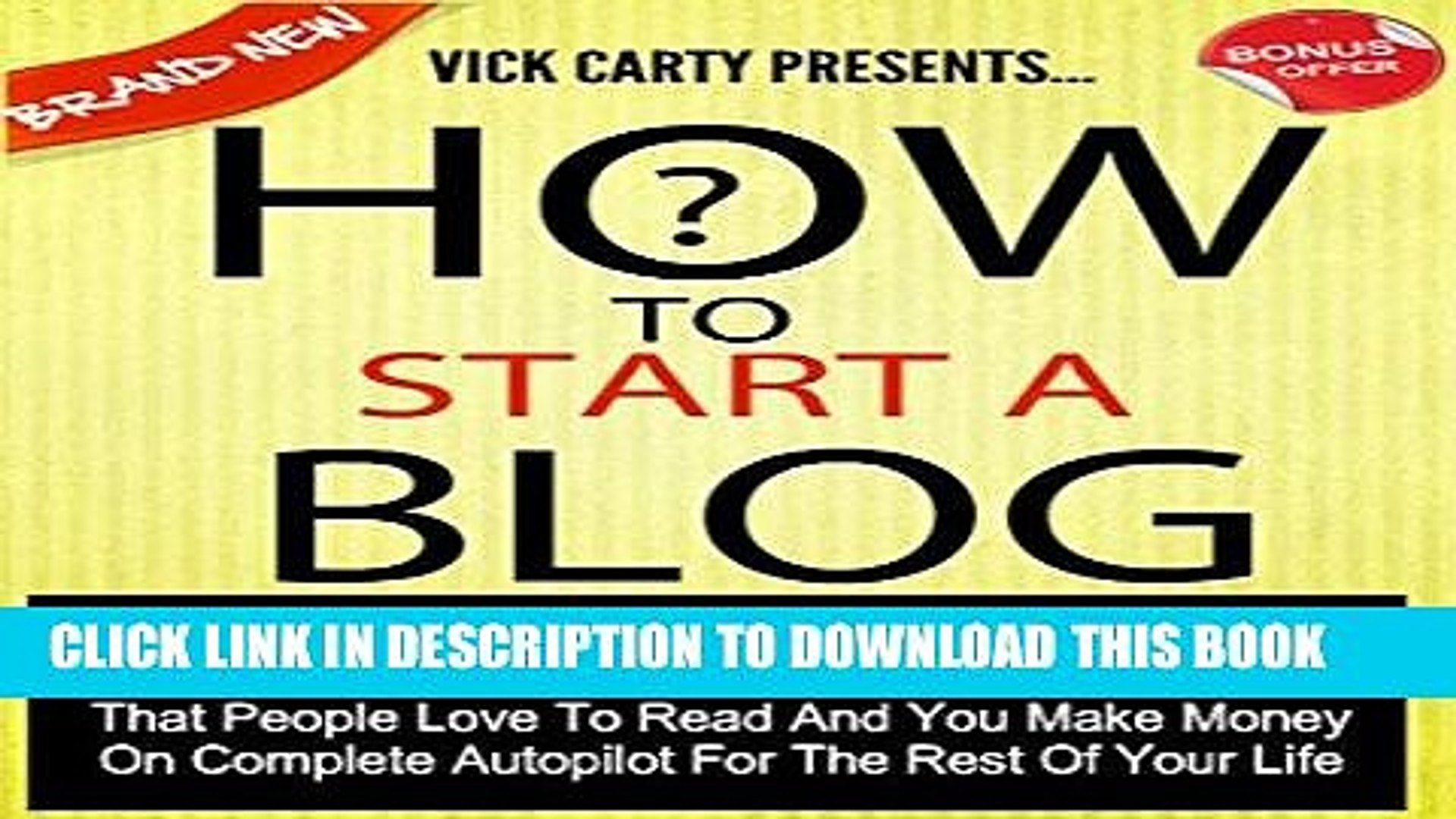 Read Now How To Start A Blog: The Ultimate Step By Step Guide To Start Your Blog In Less Than 2