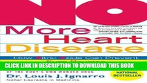 [New] PDF NO More Heart Disease: How Nitric Oxide Can Prevent--Even Reverse--Heart Disease and