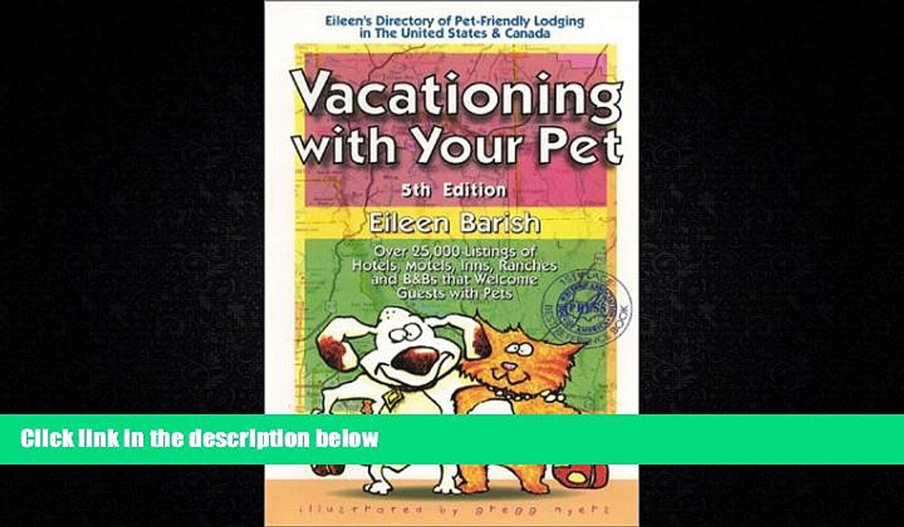 Popular Book Vacationing With Your Pet: Eileen s Directory of Pet-Friendly Lodging in the United