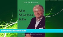 Popular Book Mr. Mauna Kea