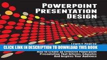 Best Seller Powerpoint Presentation Design: How to Create an Effective PowerPoint Presentation