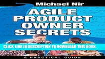 Best Seller Agile project management : Agile Product Owner Secrets Valuable Proven Results for