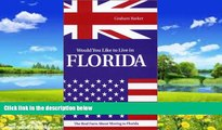 Big Deals  Would You Like to Live in Florida?  Best Seller Books Best Seller