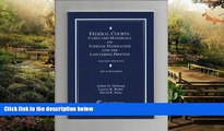 READ FULL  Federal Courts: Cases and Materials on Judicial Federalism and the Lawyering Process
