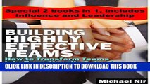 Ebook Education leadership: Leadership - Building Highly Effective Teams - Collection: How to