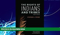 Big Deals  The Rights of Indians and Tribes  Best Seller Books Most Wanted
