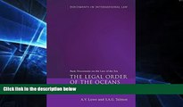 Must Have  The Legal Order of the Oceans: Basic Documents on the Law of the Sea (Documents in