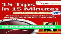 Best Seller 15 Tips in 15 Minutes using Microsoft Word 2010 (Tips in Minutes using Windows 7