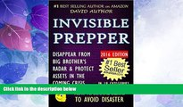 Big Deals  INVISIBLE PREPPER - DISAPPEAR FROM BIG BROTHER S RADAR   PROTECT ASSETS IN THE COMING