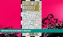 FAVORITE BOOK  Streetwise Brussels Map - Laminated City Center Street Map of Brussels, Belgium