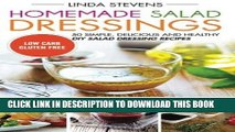 [PDF] Homemade Salad Dressings: 50 Simple, Delicious And Healthy DIY Salad Dressing Recipes