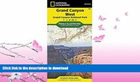 FAVORITE BOOK  Grand Canyon West [Grand Canyon National Park] (National Geographic Trails