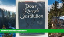 Big Deals  Your Rugged Constitution  Best Seller Books Most Wanted